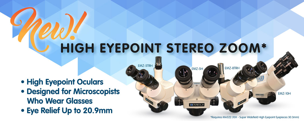 NEW High Eyepoint Stereo Zoom